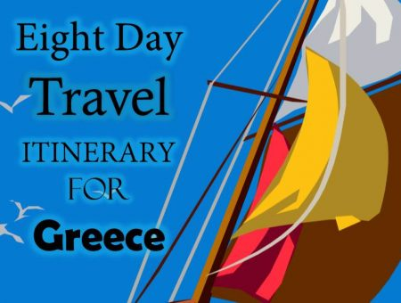 Eight Day Travel Itinerary For Greece