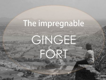 A visit to India's most impregnable fortress – Gingee Fort