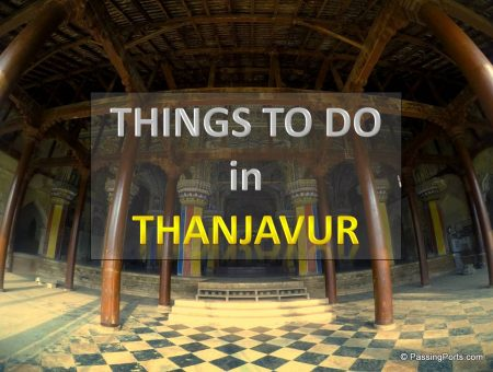 Thanjavur – places to visit and things to do