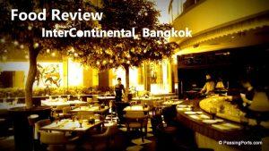 Food at Intercontinental Bangkok