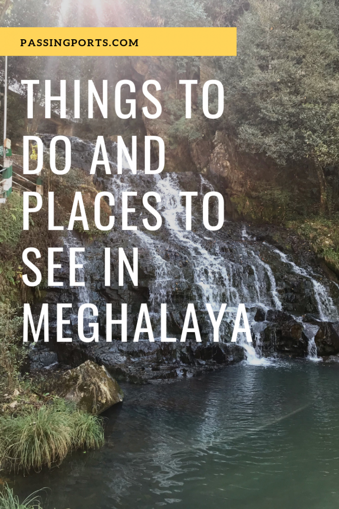 Three days in Meghalaya